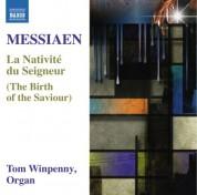 Tom Winpenny: Messiaen: La Nativité du Seigneur - CD