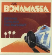 Joe Bonamassa: Driving Towards The Daylight - Plak