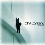 Çeşitli Sanatçılar: Chillorient By Saatchi - CD