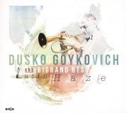 Dusko Goykovich: Latin Haze - CD