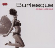 Çeşitli Sanatçılar: Seriously Good Music - Burlesque - CD