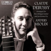 Anders Miolin: Debussy - Arranged for Ten-Stringed Guitar - CD