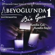 Çeşitli Sanatçılar: Beyoğlu'nda Bir Gece 1 - CD