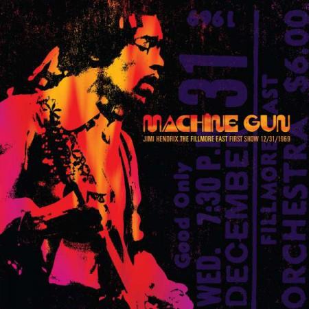 Jimi Hendrix: Machine Gun – The Fillmore East First Show 12/31/1969 - CD