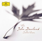 Barbara Bonney, Andreas Scholl, Emma Kirkby, Anne Sofie von Otter, Jacob Lindberg, Consort of Musicke: Dowland: The John Dowland Collection - CD