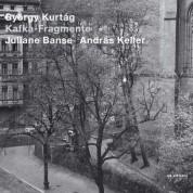 Juliane Banse, András Keller: György Kurtag: Kafka-Fragmente - CD