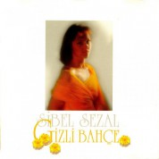 Sibel Sezal: Gizli Bahçe - CD