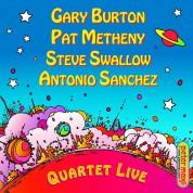 Gary Burton, Pat Metheny, Steve Swallow, Antonio Sánchez: Quartet Live! - CD