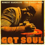 Robert Randolph, The Family Band: Got Soul - CD