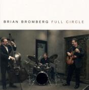 Brian Bromberg: Full Circle - CD