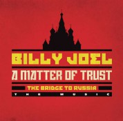 Billy Joel: A Matter Of Trust: The Bridge To Russia: The Concert - CD