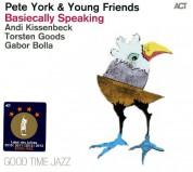 Pete York: Basiecally Speaking - CD