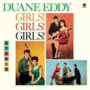 Duane Eddy: Girls! Girls! Girls! + 2 Bonus Tracks! - Plak