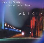 Raul De Souza: Elixir - CD