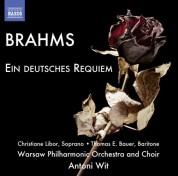 Thomas E. Bauer, Christiane Libor, Warsaw Philharmonic Choir: Brahms: Ein deutsches Requiem - CD