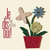 Pink Martini: Je Dis Oui! - CD