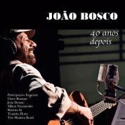 Joao Bosco: 40 Anos Depois - CD
