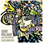 Gerry Mulligan, Ben Webster: Gerry Mulligan Meets Ben Webster (Remastered) - Plak