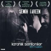 Semih Tareen: Karanlık Senfoniler Film Müzikleri - CD
