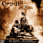 Cypress Hill: Till Death Do Us Part - Plak