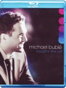 Michael Bublé: Caught in the Act - BluRay