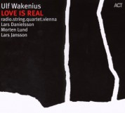 Ulf Wakenius: Love Is Real - CD