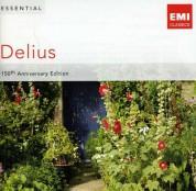Çeşitli Sanatçılar: Essential Delius - 150th Anniversary Edition - CD