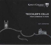 Guy Johnston: Tecchler's Cello - CD