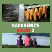 Çeşitli Sanatçılar: Karadeniz'e Kalan 3 - CD