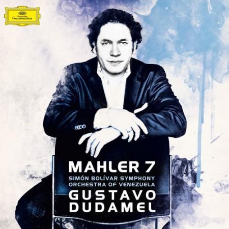 Gustavo Dudamel, Simón Bolívar Symphony Orchestra of Venezuela: Mahler: Symphony No. 7 - CD