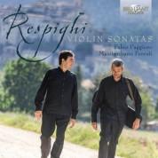 Fabio Paggioro, Massimiliano Ferrati: Respighi: Violin Sonatas - CD