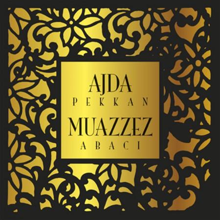 Ajda Pekkan, Muazzez Abacı: Ajda Pekkan & Muazzez Abacı - CD
