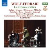 Karl Martin: Wolf-Ferrari, E.: Vedova Scaltra (La) (La Fenice, 2007) - CD