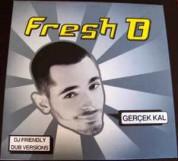Fresh B: Gerçek Kal - Plak