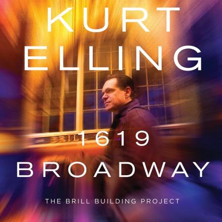 Kurt Elling: 1619 Broadway: The Brill Building Project - CD