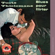 Toots Thielemans: Blues Pour Flirter - CD