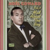 Coward, Noel: Mad About the Boy (1932-1943) - CD