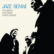 Erol Pekcan, Kudret Öztoprak, Tuna Ötenel: Jazz Semai - Plak