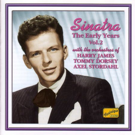 Sinatra, Frank: The Early Years, Vol. 2 (1939-1944) - CD
