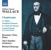 Richard Bonynge, Rosemary Tuck: Wallace: Chopinesque - CD
