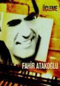 Fahir Atakoğlu: Üçleme - CD