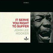 John Lee Hooker: It Serve You Right To Suffer (45rpm-edition) - Plak