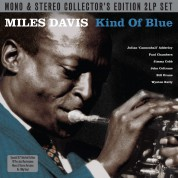 Miles Davis: Kind Of Blue (Collector's Edition - Mono & Stereo) - Plak