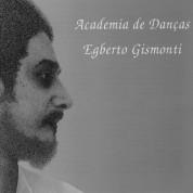 Egberto Gismonti: Academia De Danças - CD