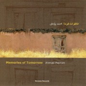 Ahmad Pejman: Memories of Tomorrow - CD