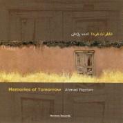 Ahmad Pejman: Memories of Tomorrow - CD