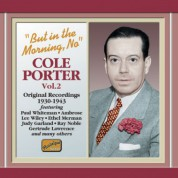Porter, Cole: But in the Morning, No (1930-1943) - CD