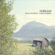 Jonas Knutsson, Johan Norberg: Norrland - CD