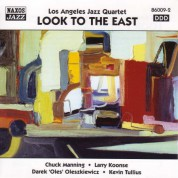 Los Angeles Jazz Quartet: Look To the East - CD