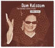 Oum Kalthoum (Ümmü Gülsüm): Arabian Master: The Mother of the Arabs - CD